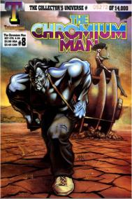 The Chromium Man
